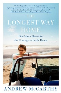 Book Review: The Longest Way Home by Andrew McCarthy