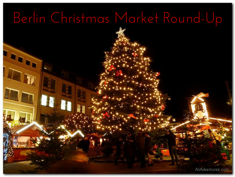 Berlin Christmas Market Round-Up