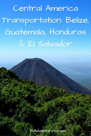 Central America Transportation: Belize, Guatemala, Honduras, El Salvador