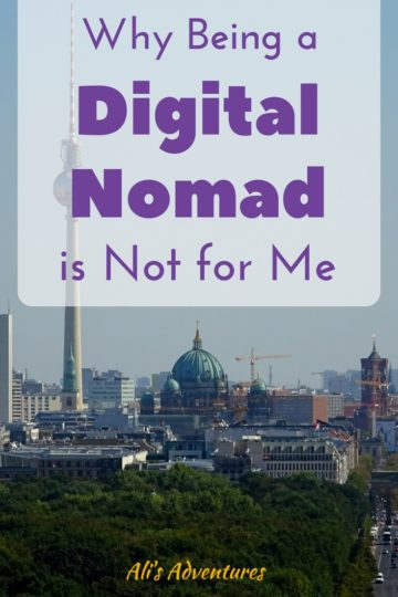being a digital nomad is not for me