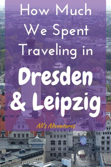 how much we spent traveling in Dresden and Leipzig