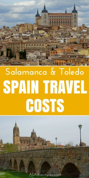 How much does a trip to Spain cost? We spent a week in Toledo and Salamanca and here's how much we spent. Use these travel costs to plan your trip to Spain. | how much does it cost to travel to Spain | Spain travel budgets | Spain travel costs | planning a trip to Spain
